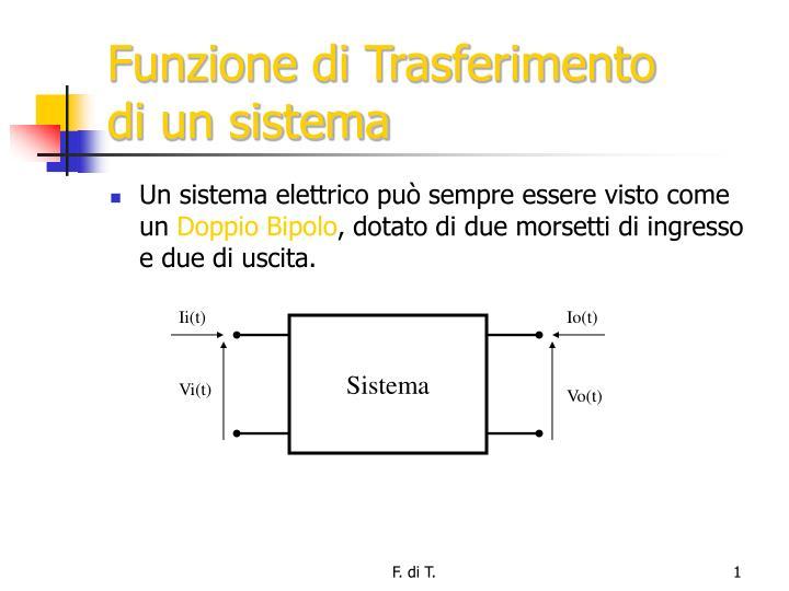 Funzione di trasferimento di un sistema