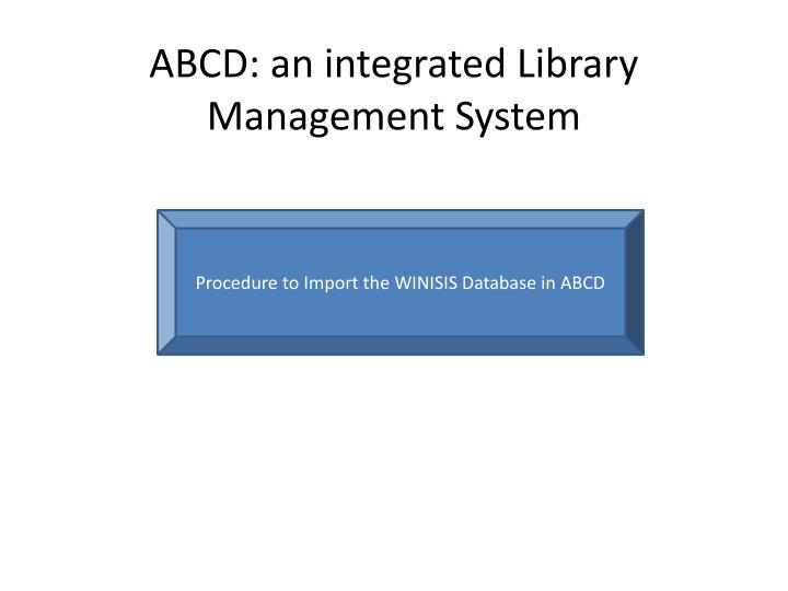 abcd an integrated library management system n.