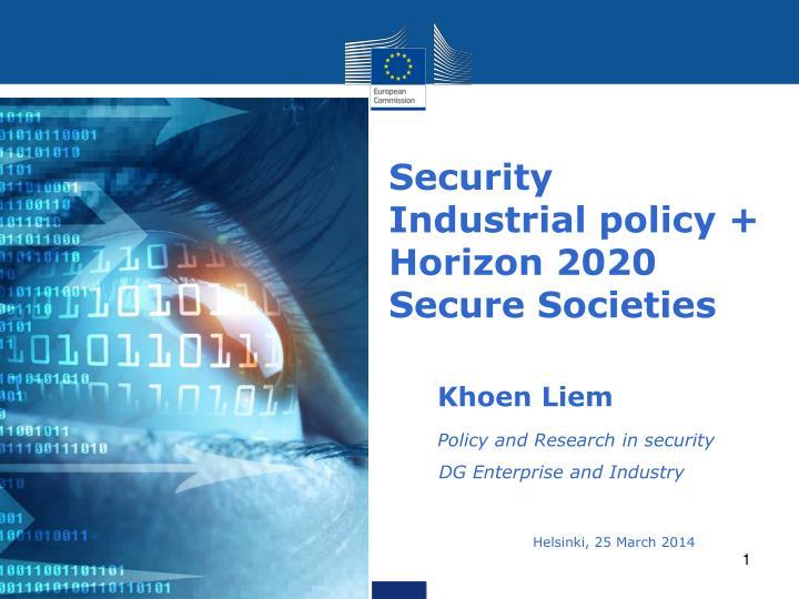 Security industrial policy horizon 2020 secure societies