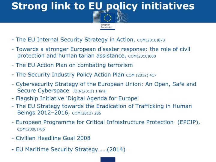 Strong link to EU policy initiatives