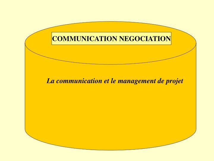 COMMUNICATION NEGOCIATION
