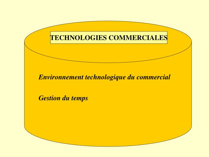 TECHNOLOGIES COMMERCIALES