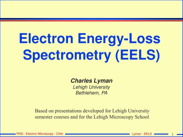 electron energy loss spectrometry eels n.