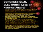 congressional elections local or national affairs