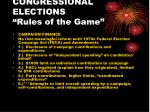 congressional elections rules of the game6