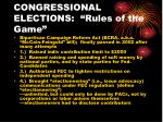 congressional elections rules of the game9