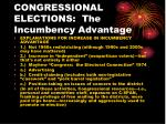 congressional elections the incumbency advantage1