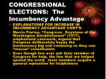 congressional elections the incumbency advantage2