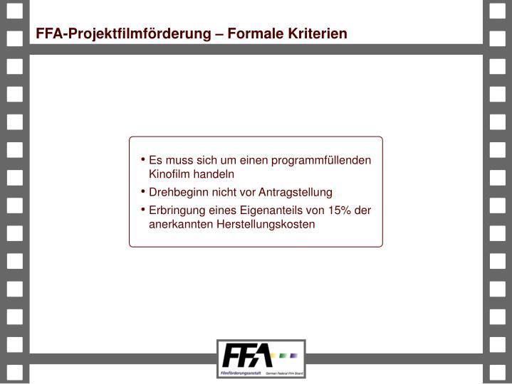 FFA-Projektfilmförderung – Formale Kriterien