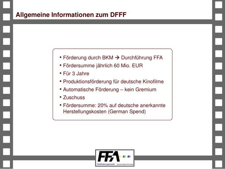 Allgemeine Informationen zum DFFF
