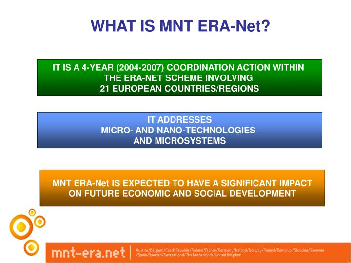 WHAT IS MNT ERA-Net?