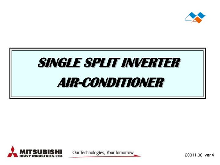 PPT - SINGLE SPLIT INVERTER AIR-CONDITIONER PowerPoint