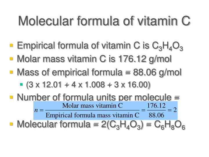 Molecular formula of vitamin C