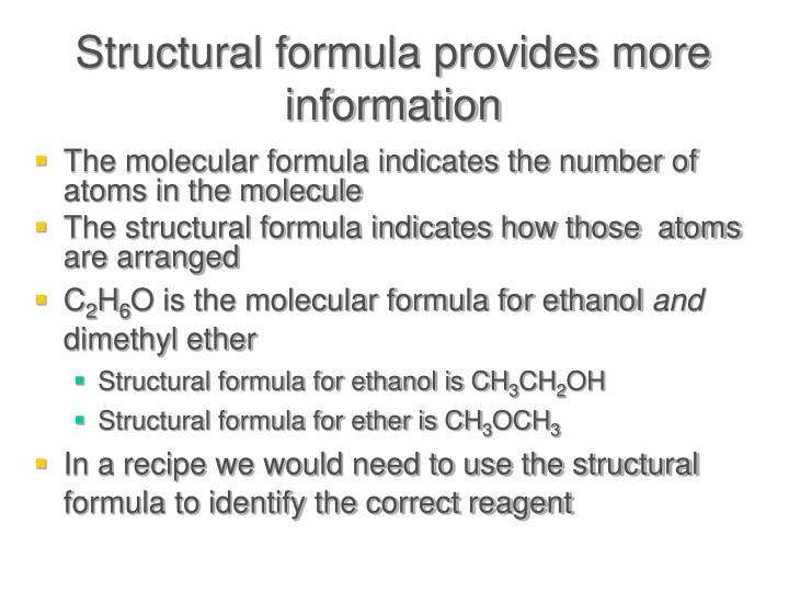 Structural formula provides more information