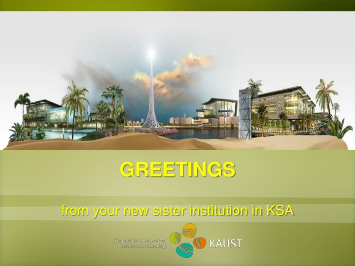 from your new sister institution in ksa n.