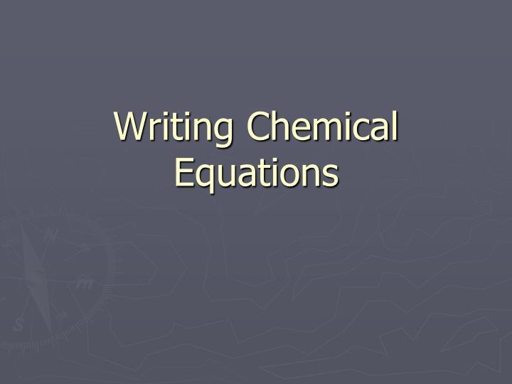 writing chemical equations n.