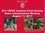2011 nfhs national field hockey rules interpretation meeting august 11 2011