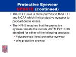 protective eyewear update continued