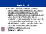 rule 2 1 1