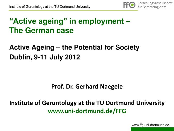 Active ageing in employment the german case