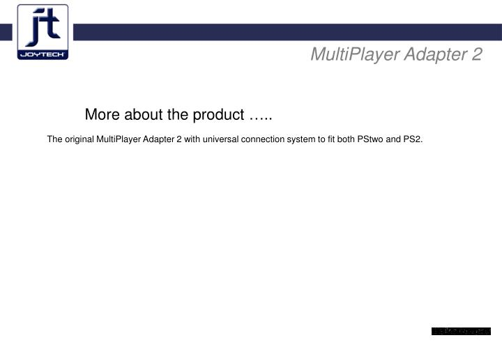 MultiPlayer Adapter 2