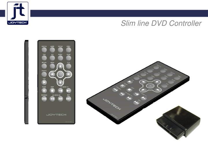 Slim line DVD Controller