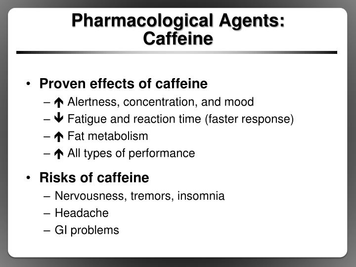 Pharmacological Agents:
