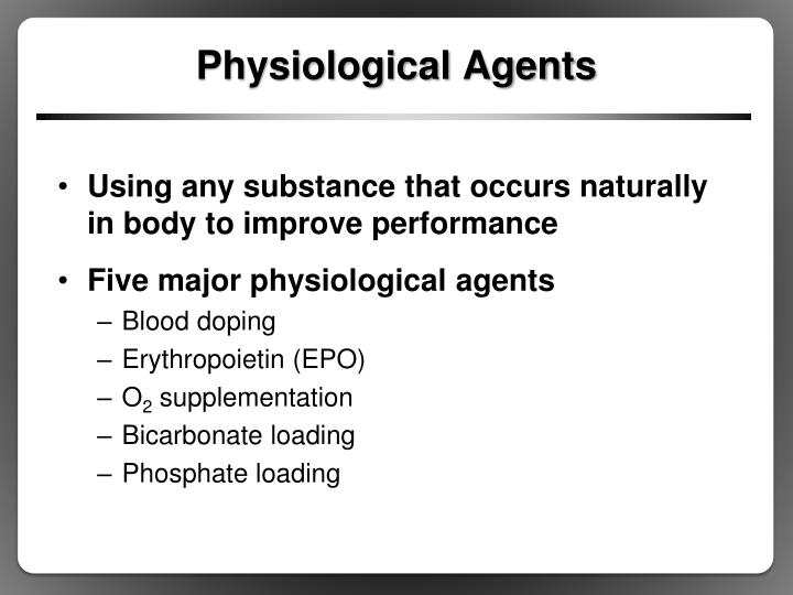 Physiological Agents