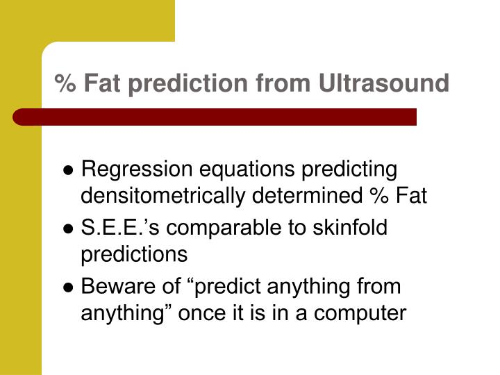 % Fat prediction from Ultrasound