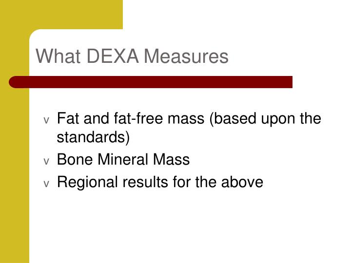 What DEXA Measures