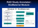 rad study annotator biomaterial module