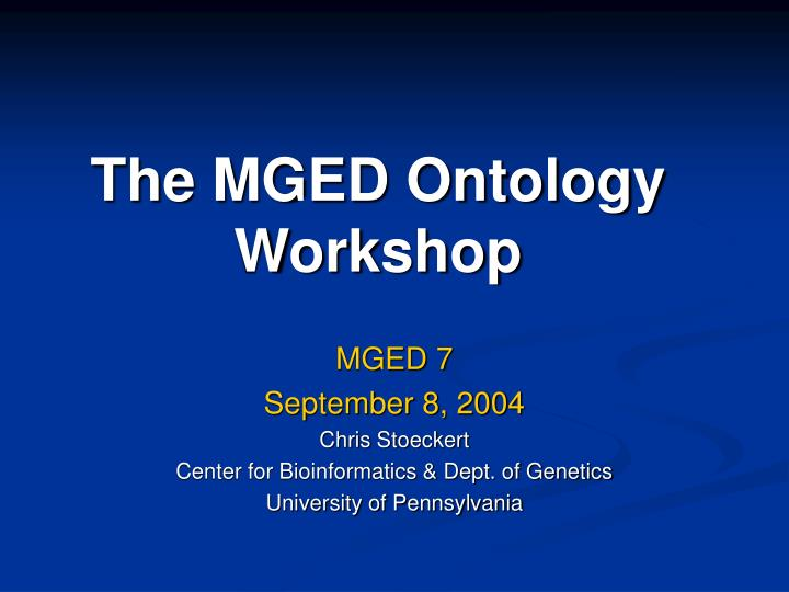 the mged ontology workshop n.