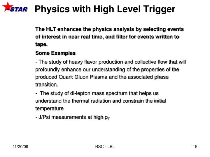 Physics with High Level Trigger
