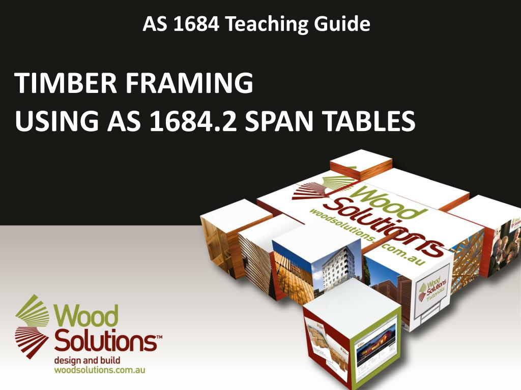 Ppt Timber Framing Using As 1684 2 Span Tables