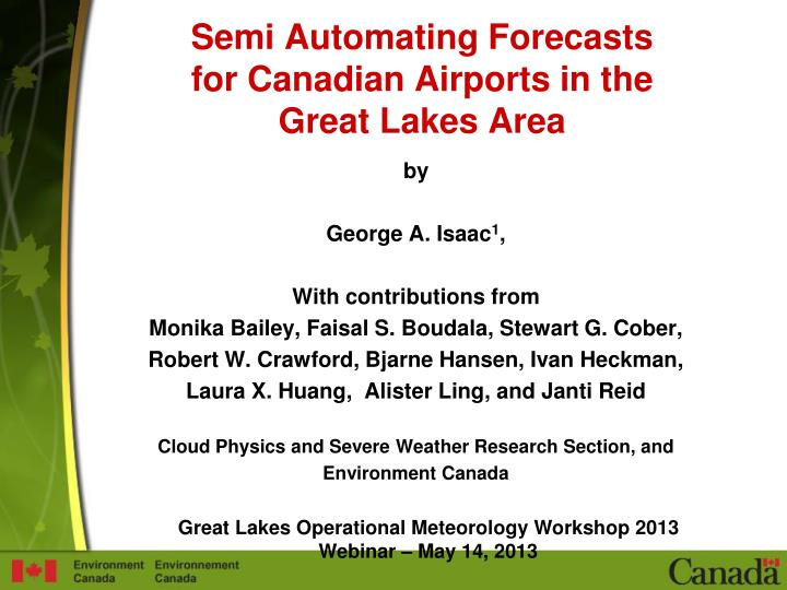Semi automating forecasts for canadian airports in the great lakes area