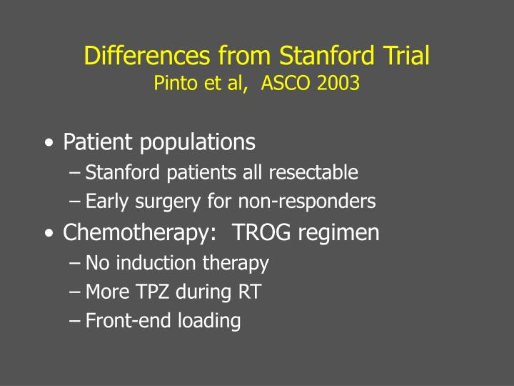 Differences from Stanford Trial