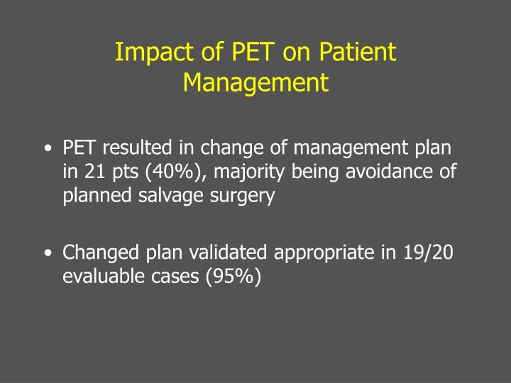 Impact of PET on Patient Management