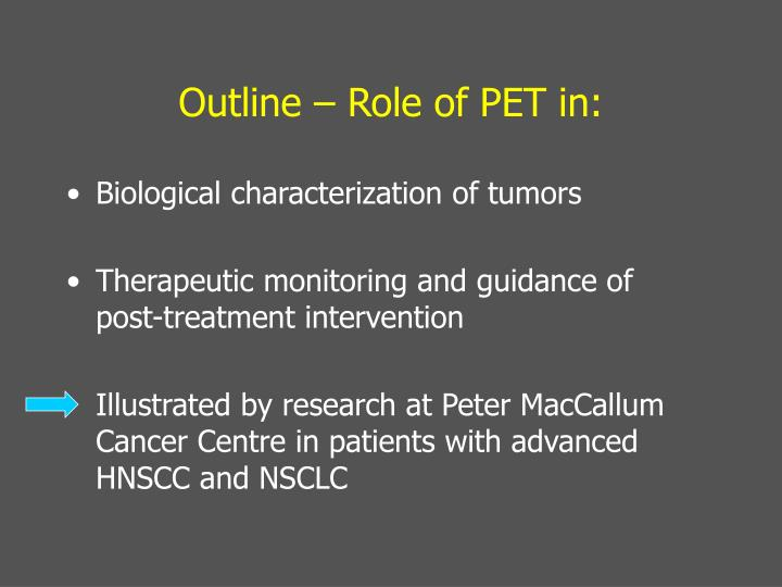 Outline role of pet in
