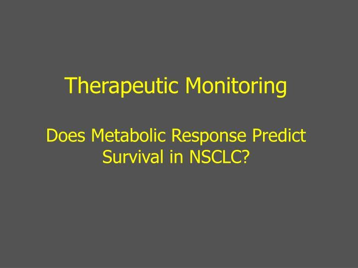 Therapeutic Monitoring