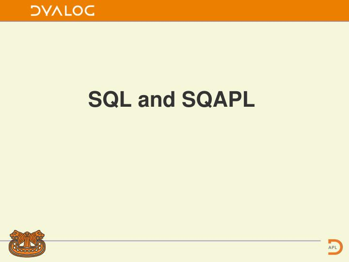 sql and sqapl n.