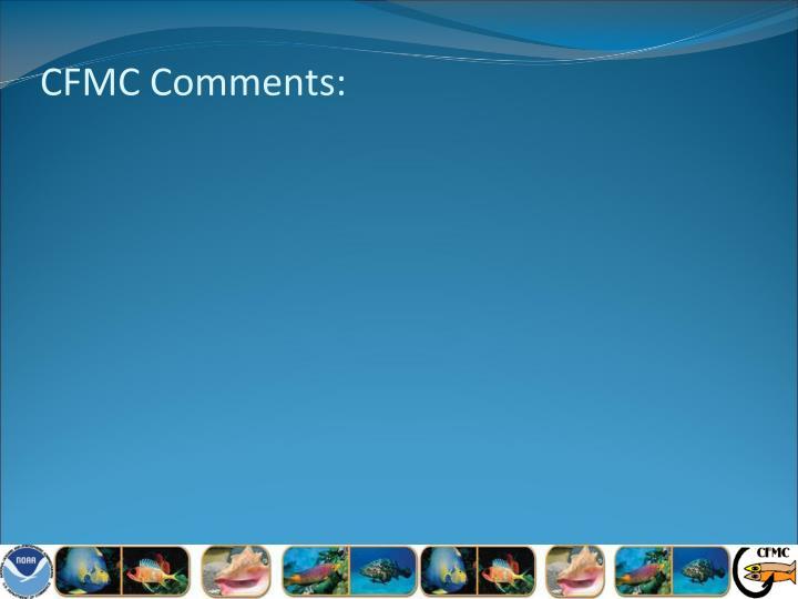 CFMC Comments: