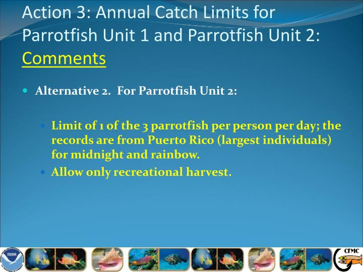 Action 3: Annual Catch Limits for Parrotfish Unit 1 and Parrotfish Unit 2: