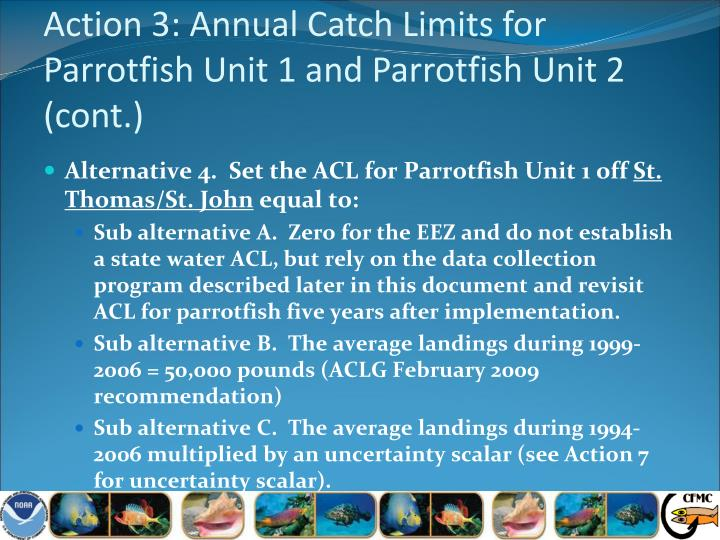 Action 3: Annual Catch Limits for Parrotfish Unit 1 and Parrotfish Unit 2 (cont.)