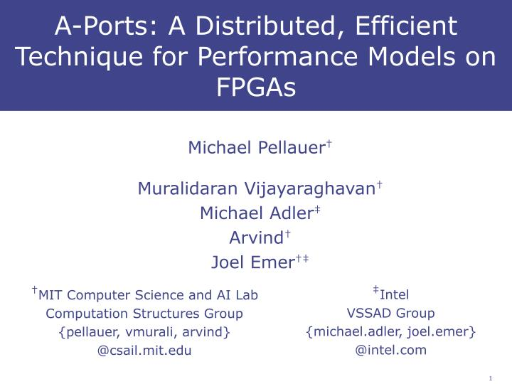A ports a distributed efficient technique for performance models on fpgas