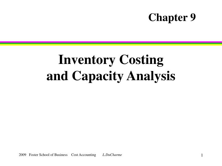 inventory costing and capacity analysis n.