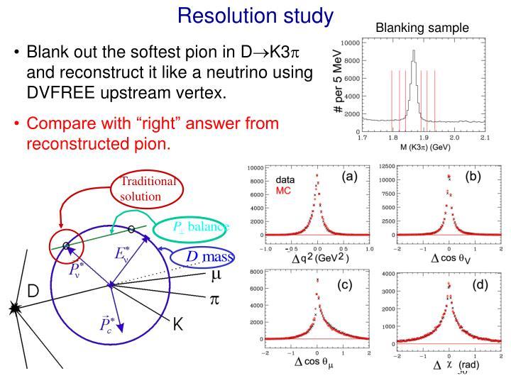 Resolution study