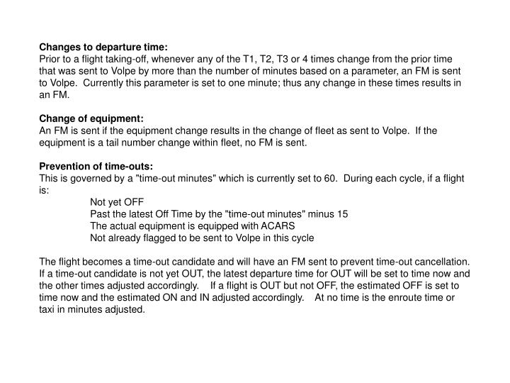 Changes to departure time: