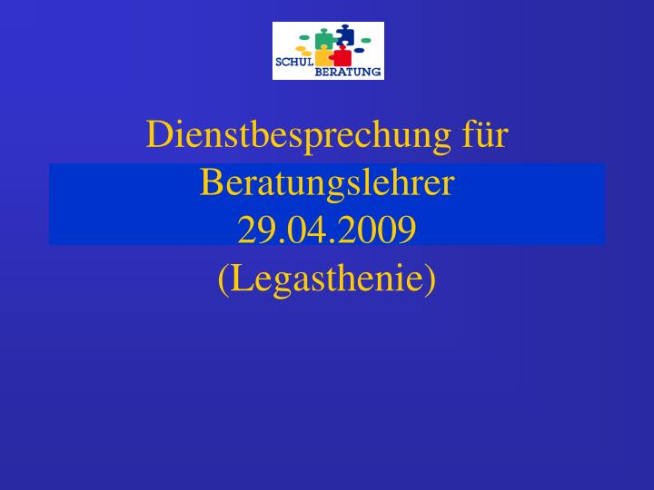 Dienstbesprechung f r beratungslehrer 29 04 2009 legasthenie