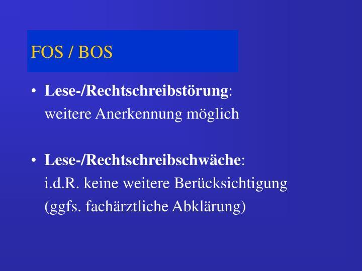 FOS / BOS