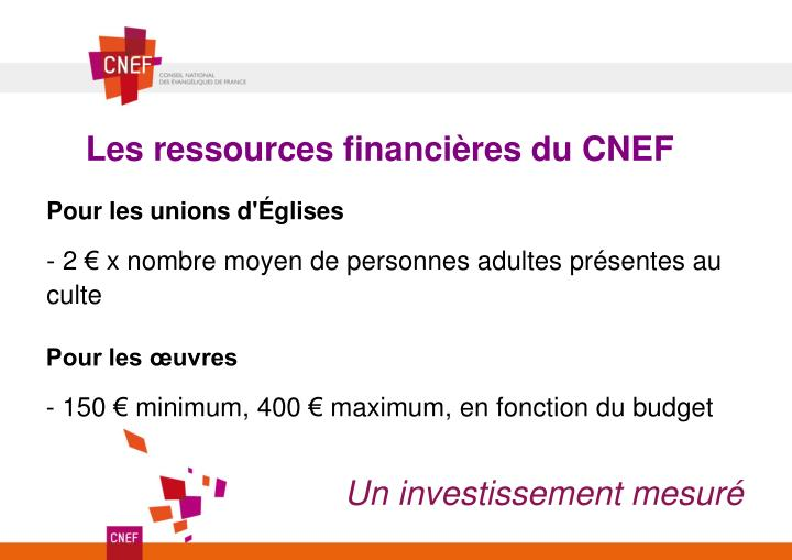 Les ressources financières du CNEF